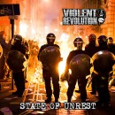 VIOLENT REVOLUTION - State Of Unrest (2016) CD