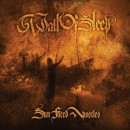 WALL OF SLEEP - Sun Faced Apostles (2005) CD