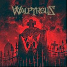 WALPYRGUS - Walpyrgus Nights (2017) CD