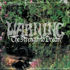 WARNING - The Strength To Dream (2017) DLP