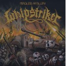 WHIPSTRIKER - Merciless Artillery (2018) CD