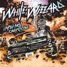 WHITE WIZZARD - Infernal Overdrive (2018) CD