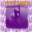 WYXMER - Feudal Throne (2005) LP